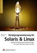 Skriptprogrammierung für Solaris & Linux