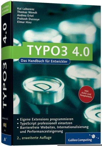 TYPO3 4.0: Praxiswissen für Entwickler: TypoScript,