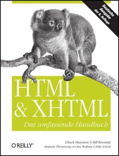 HTML und XHTML: Das umfassende Handbuch