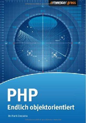 PHP - Endlich objektorientiert