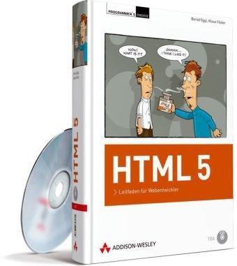 HTML 5: Leitfaden für Webentwickler