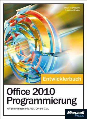 Office 2010 Programmierung: Office erweiteren mit .NET, C# und