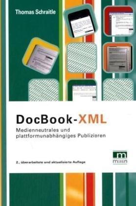 DocBook-XML: Medienneutrales und plattformunabhängiges