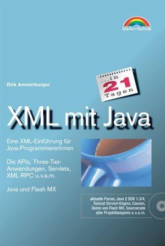 XML mit Java in 21 Tagen . Eine XML-Einführung für