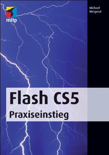 Flash CS5: Praxiseinstieg