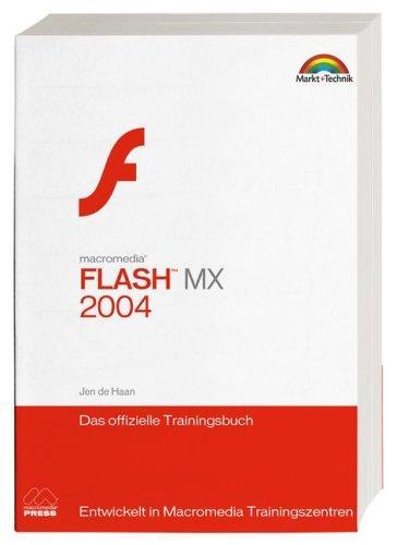 Macromedia Flash MX 2004. Das offizielle Trainingsbuch.