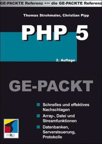 PHP 5 GE-PACKT: Schnelles und effektives Nachschlagen aller