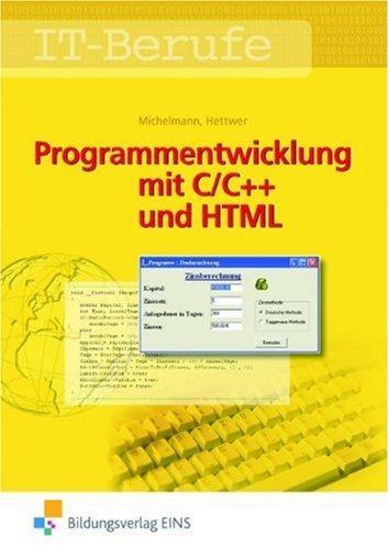 Programmentwicklung mit C/C++ und HTML. Lehr-/Fachbuch