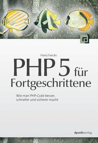 PHP 5 für Fortgeschrittene