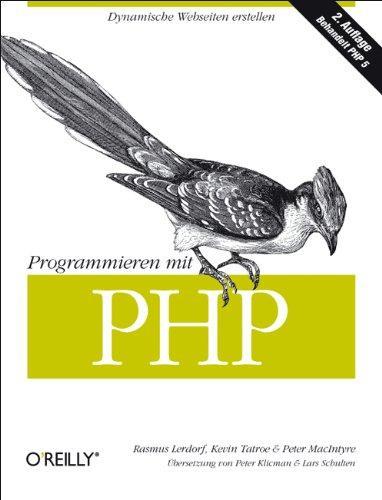 Programmieren mit PHP: Dynamische Webseiten erstellen