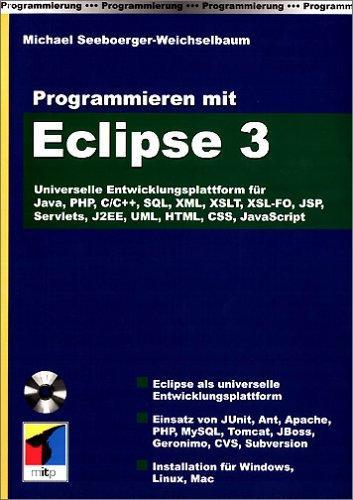 Programmieren mit Eclipse 3, Universelle Entwicklungsplattform