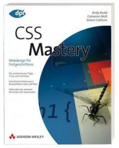CSS Mastery. Webdesign für Fortgeschrittene
