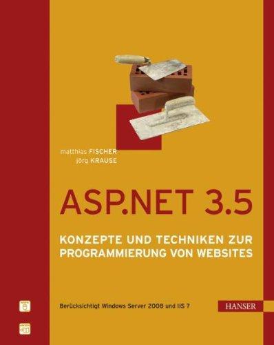 ASP.NET 3.5: Konzepte und Techniken zur Programmierung von