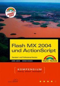 Flash MX 2004 und Actionscript: Standard- und