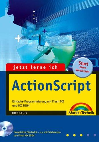 Jetzt lerne ich ActionScript. Mit CD-ROM. Einfache