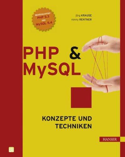 PHP und MySQL: Konzepte und Techniken