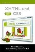 XHTML und CSS: Mit Ausblick auf CSS 3