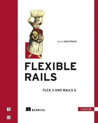 Flexible Rails. Flex 3 auf Rails 2