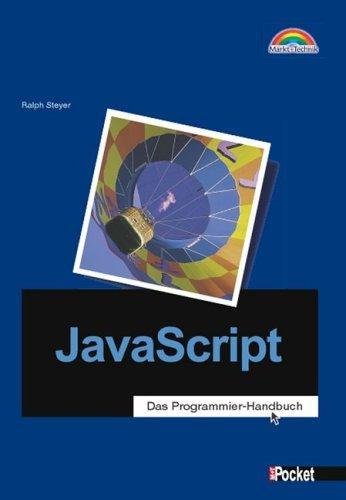 JavaScript - M+T Pocket . Das Programmier-Handbuch
