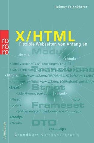 X/ HTML. Flexible Webseiten von Anfang an.