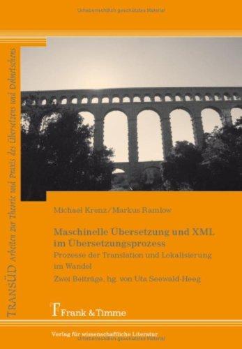 Maschinelle Übersetzung und XML im Übersetzungsprozess:
