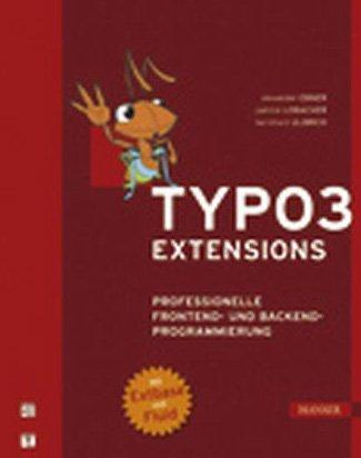 TYPO3- Extensions. Professionelle Frontend- und