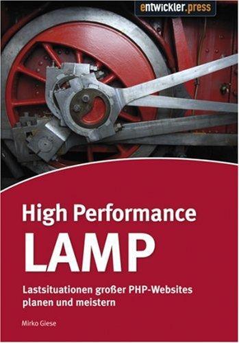 High Performance LAMP: Lastsituationen großer PHP-Webseiten
