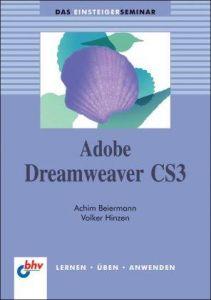 Adobe Dreamweaver CS3: Lernen, Üben, Anwenden (DAS