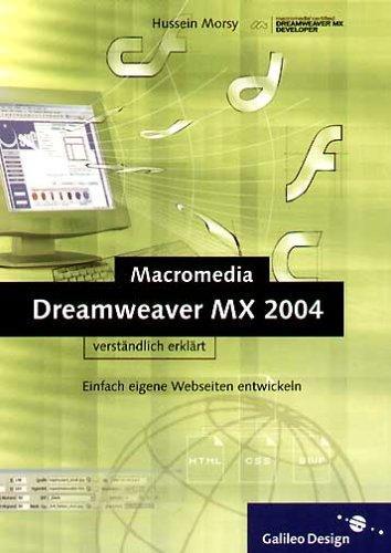 Dreamweaver MX 2004 verständlich erklärt. Einfach eigene
