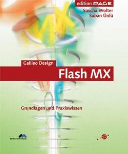 Flash MX: Grundlagen und Praxiswissen - 4c, mit CD-ROM (Galileo