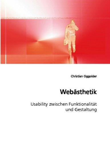 Webästhetik: Usability zwischen Funktionalität und Gestaltung