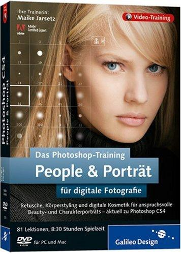 Das Photoshop-Training für digitale Fotografie: People und
