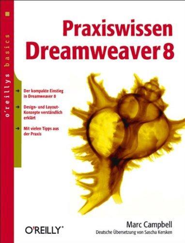 Praxiswissen Dreamweaver 8. oreillys basics.
