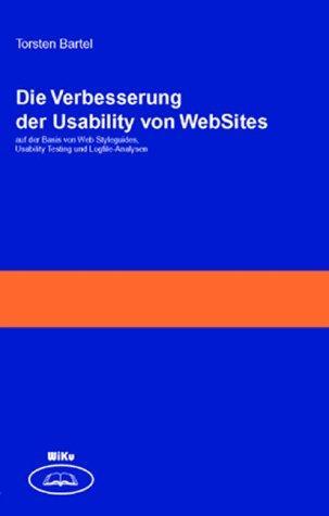 Die Verbesserung der Usability von WebSites. Auf der Basis von