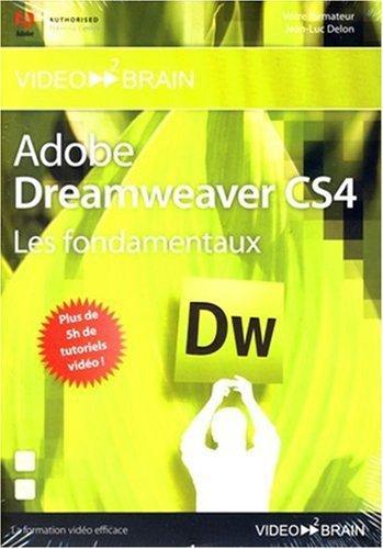 Adobe Dreamweaver CS4 : les fondamentaux (Jean-Luc Delon )