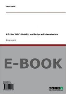 K.O. fürs Web? - Usability und Design auf Internetseiten