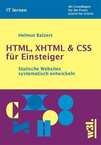 HTML, XHTML & CSS für Einsteiger. Statische Websites