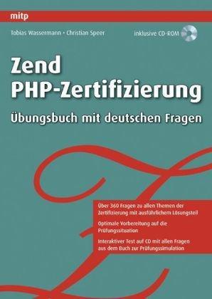 Zend PHP-Zertifizierung: Übungsbuch mit deutschen Fragen
