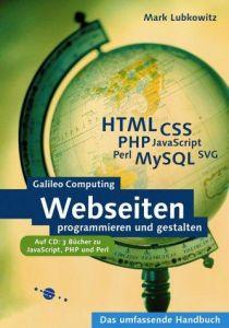 Webseiten programmieren und gestalten - HTML, CSS, JavaScript,