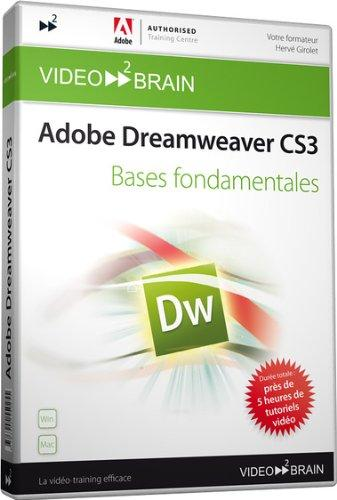 Adobe Dreamweaver CS3 : Bases fondamentales (Hervé Girolet)