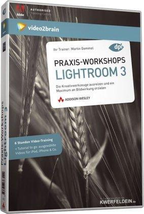Praxis-Workshops Adobe Photoshop Lightroom 3. 6 Stunden