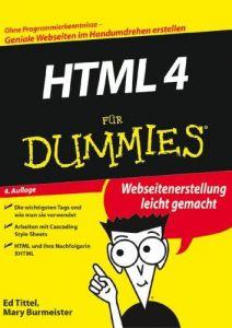 HTML 4 für Dummies. Webseitenerstellung leicht gemacht
