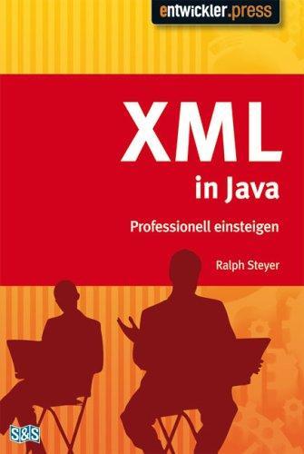 XML mit Java. Professionell einsteigen