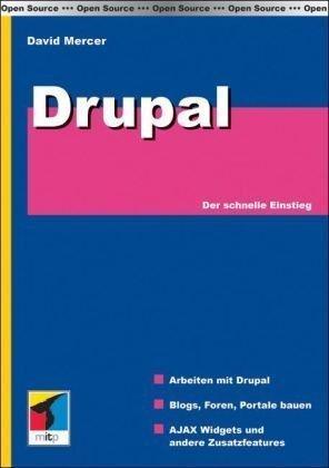Drupal. Der schnelle Einstieg