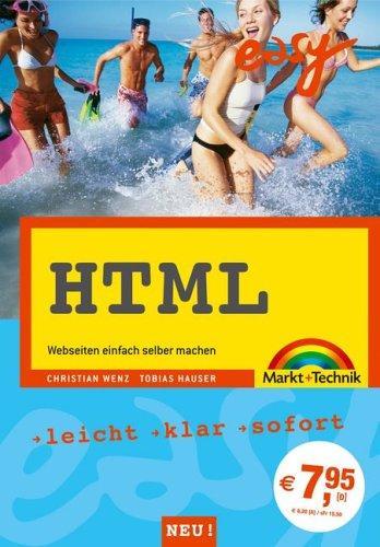 HTML easy zum Mitnehmen . Webseiten einfach selber machen