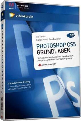 Photoshop CS5 Grundlagen: 12 Stunden Video-Training