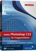 Adobe Photoshop CS3 für Fortgeschrittene. Das Video-Training