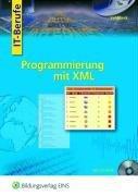 Programmierung mit XML. Fachbuch. Einführung und Anwendung