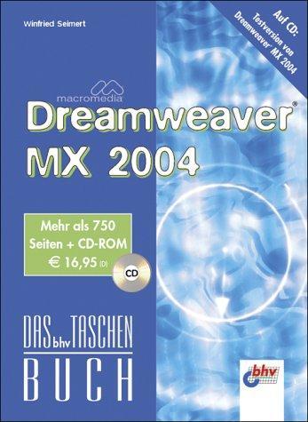 Macromedia Dreamweaver MX 2004, m. CD-ROM. Das bhv Taschenbuch