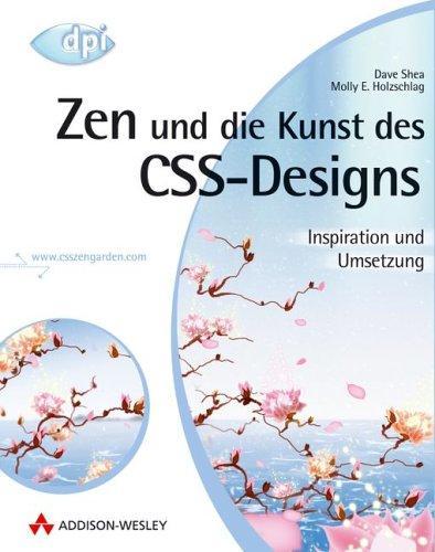Zen und die Kunst des CSS-Designs - Inspiration und Umsetzung